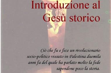 """Presentazione del libro-ristampa di Vittorio Russo su """"Gesù storico"""""""
