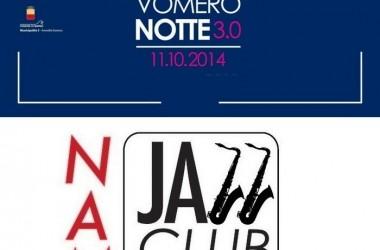 La NOTTE BIANCA al VOMERO è anche…Jazz con il NAM – New Around Midnight