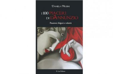 """""""I 100 piaceri di D'Annunzio"""": un successo senza fine per Daniela Musini"""
