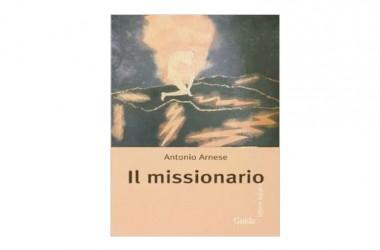 """Presentazione del libro """"Il missionario"""" di Antonio Arnese"""