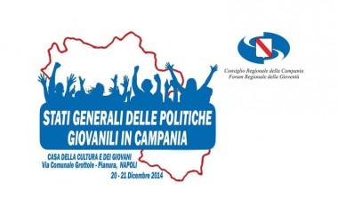 """""""Stati Generali delle Politiche Giovanili in Campania verso la Legge Regionale sulle politiche a favore dei Giovani"""""""
