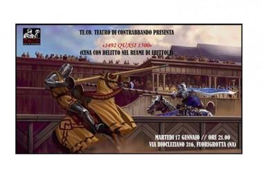 """L'Associazione Te.Co Teatro di Contrabbando presenta: """" 1492 quasi 1500… …Cena con Delitto Medievale nel Reame di Frittole"""" Di Valerio V. Bruner"""