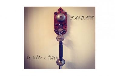 La notte a Milano, il nuovo singolo dei Bardamù