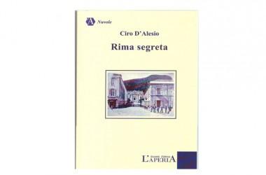 """Caserta. Presentato il libro """"Rima Segreta"""" del poeta Ciro D'Alesio. Clamoroso successo di pubblico e critica"""