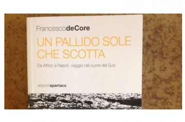 """""""Un pallido sole che scotta"""" a Marcianise: presentazione con de Core, Ciriello, Velardi, Russo"""