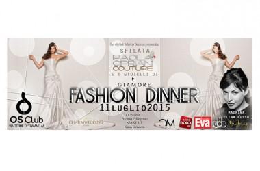 Roma – INVITO SFILATA  FASHION DINNER – OS CLUB – GIAMORE – 11 luglio 2015, ore 21.00
