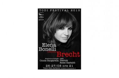 Elena Bonelli interpreta Brecht al Todi Festival il 26 e 27 Agosto 2015