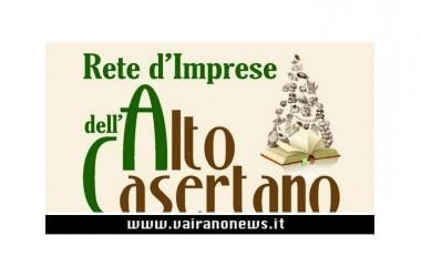 La Rete D'Imprese dell'Alto Casertano sta crescendo, decollate due grandi iniziative