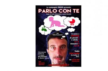 """""""Parlo con te"""" 05-08 novembre 2015 – Teatro Furio Camillo"""