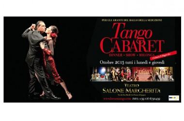 """Grande successo per la 1° del """"Tango Cabaret"""" al salone Margherita"""" di Roma."""