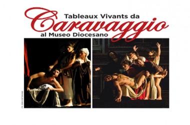 Museo Diocesano / I Tableaux Vivants da Caravaggio