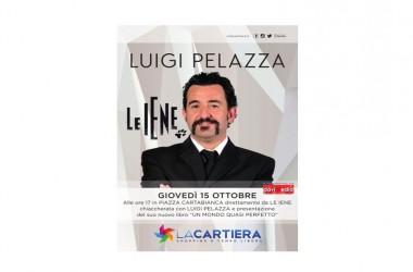 """Luigi Pelazza, giornalista e conduttore televisivo, sarà ospite del centro commerciale """"la Cartiera"""" giovedì 15 ottobre, alle ore 17,30."""