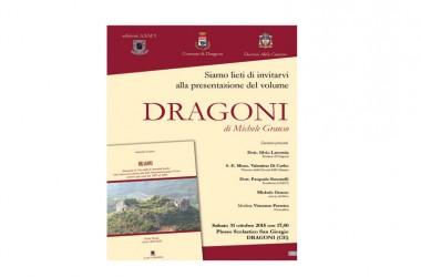 """Sarà presentato sabato pomeriggio  """"Dragoni"""", il libro sulla storia della comunità locale scritto da Michele Grauso."""