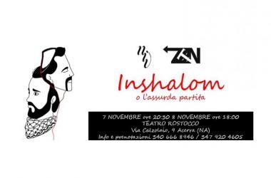 Naviganti InVersi e ZTN presentano: Inshalom o l'assurda partita da sabato 7 novembre al Teatro Rostocco di Acerra