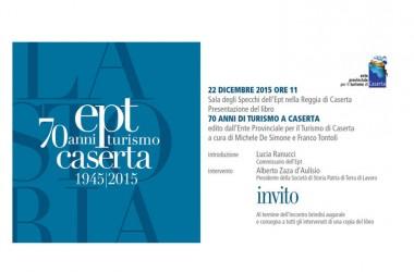 """Presentazione del libro: """"70 anni di turismo a Caserta"""""""