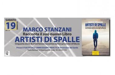 """Sabato 19 dicembre """"ARTISTI DI SPALLE"""", il libro del promoter musicale Marco Stanzani, sarà presentato a Desenzano del Garda (BS"""