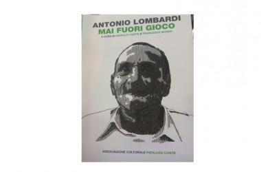 """Le radici sportive di San Potito Sannitico raccontate in """"Antonio Lombardi, mai fuori gioco"""". Sabato la presentazione"""