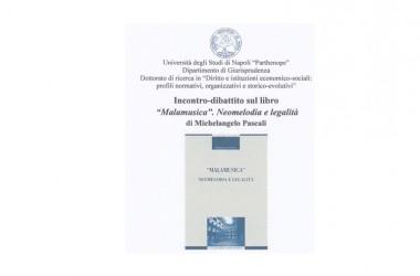 Martedì 17 maggio ore 13.30 incontro-dibattito sul libro Malamusica di Michelangelo Pascali presso l'Università Parthenope di Napoli
