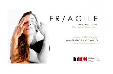 """""""FR/AGILE"""" 20 maggio ore 21.00 – Teatro Furio Camillo"""