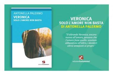 L'associazione  culturale 'Tre Grazie' di Grazzanise presenta il romanzo di Antonella Palermo, 'Veronica. Solo l'amore non basta'.