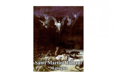 Il SANTO di oggi 30 Giugno – Santi Primi martiri della santa Chiesa di Roma