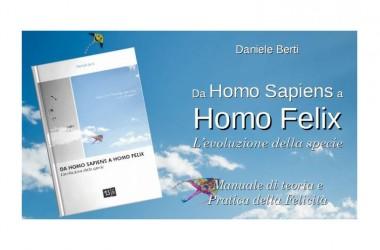 """Presentazione di """"Da Homo sapiens a Homo Felix – L'evoluzione della specie"""""""