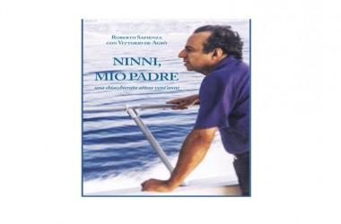 """Presentazione del libro   """"Ninni, mio padre""""  di Roberto Sapienza a Roma"""
