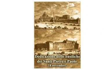 IL SANTO di oggi 18 Novembre – Dedicazione delle basiliche dei Santi Pietro e Paolo