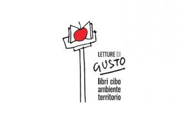 """Il Festival """"Letture di Gusto"""" libri, cibo, ambiente e territorio. La qualità della vita nella città mediterranea"""