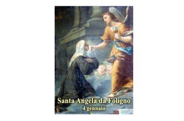 IL SANTO di oggi 4 gennaio – Santa Angela da Foligno