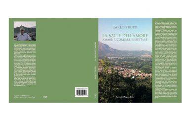 """Libri: Truppi celebra la Vallr Gaudina ne """"La valle dell'amore"""""""