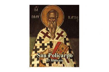 IL SANTO di oggi 23 Febbraio –  San Policarpo – Vescovo e martire