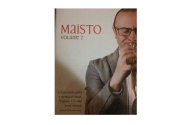 """Il Maestro Peppino Maisto, trombettista venafrano in libreria con: """"Maisto Volume 1"""" e """"Maisto Volume 2"""""""