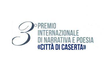 """3^ Edizione Premio Internazionale di Narrativa e Poesia """"Città di Caserta""""."""