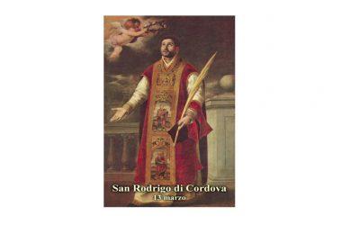 IL SANTO di oggi 13 Marzo – San Rodrigo di Cordova