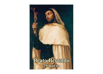 IL SANTO di oggi 29 Marzo – Beato Bertoldo