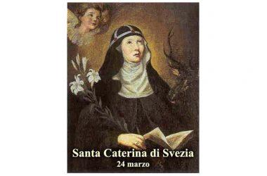 IL SANTO di oggi 24 Marzo – Santa Caterina di Svezia