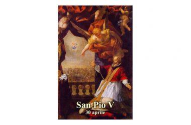 IL SANTO di oggi 30 Aprile – San Pio V (Antonio Ghislieri) – Papa