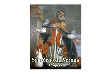 IL SANTO di oggi 12 Aprile – San Zeno (Zenone) di Verona