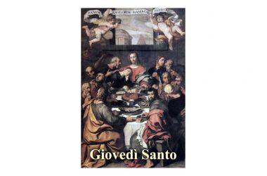 Oggi 18 Aprile si commemora il Giovedì Santo – L'ultima cena
