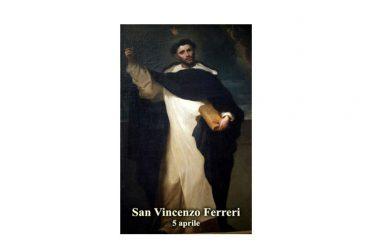 IL SANTO di oggi 5 Aprile – San Vincenzo Ferreri