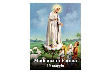 Oggi 13 Maggio si festeggia – Beata Vergine Maria di Fatima