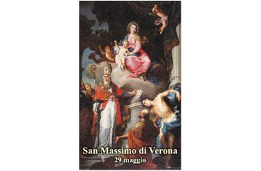 IL SANTO di oggi 29 Maggio – San Massimo di Verona