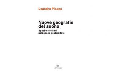 Nuove geografie del suono, domani la presentazione del libro di Pisano a Open Class