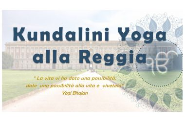 """L'AICS Napoli (Associazione Italiana Cultura e Sport), e il Museo della Reggia di Caserta, presentano l'evento """"Kundalini Yoga alla Reggia"""""""