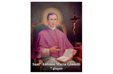 IL SANTO di oggi 7 Giugno – Sant' Antonio Maria Gianelli