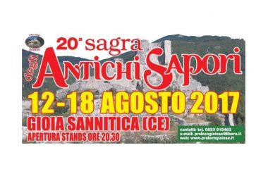 LA PRO LOCO GIOIESE  PRESENTA  SAGRA DEGLI ANTICHI SAPORI  XX EDIZIONE  12-18 AGOSTO 2017  GIOIA SANNITICA (CE)