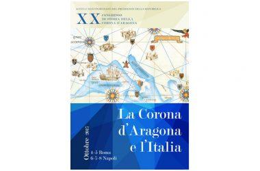 6-8 ottobre convegno internazionale XX Congresso di Storia della Corona d'Aragona La Corona d'Aragona e l'Italia a cura di Guido D'Agostino e Francesco Senatore