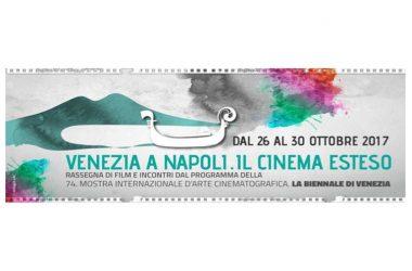 """Torna """"Venezia a Napoli. Il cinema esteso"""".  VII edizione della rassegna cinematografica"""