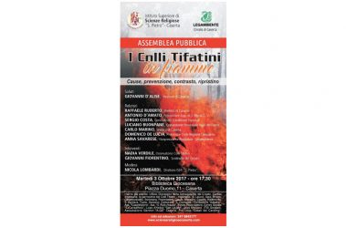 """Caserta – Assemblea pubblica dal titolo """"I Colli Tifatini in fiamme – Cause, Prevenzione, Contrasto, Ripristino"""""""